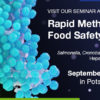 "Anmeldungsstart für Seminar und Workshops ""Rapid Methods in Food Safety Analysis"" 2017"